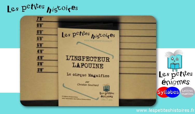 L'inspecteur Lafouine (Magnifico) - lespetiteshistoires.fr
